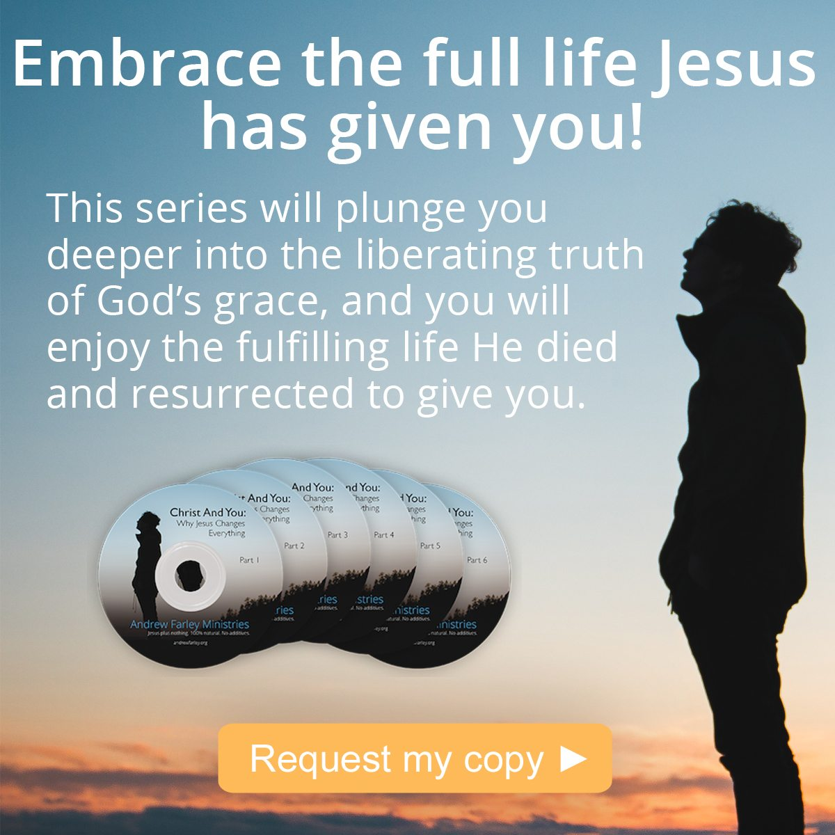 Christ And You, 6-message teaching series
